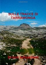 aborigeni, romanzo storico, tarrawonga