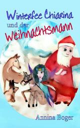 Winterfee Chiarina-Kinderbücher von Annina Boger | E-Books | eBooks | PDF-KInderbuch