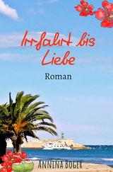 Roman; E-Book; eBook; Buch; Bücher; Frauenroman; sinnlich; erotisch; feelings; Spanien; Urlaub; Ferien