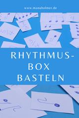 Rhythmus Box basteln Ideen für den Musikunterricht
