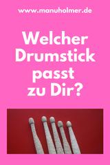 Welcher Drumstick?