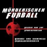 Mörderischer Fußball
