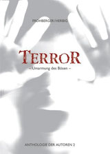 Terror - Umarmung des Bösen