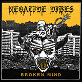 NEGATIVE VIBES - Broken Mind
