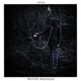 "GIVER ""Mother Midnight"""