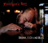 "FINNEGAN'S HELL ""Drunk, sick and blue"""