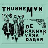 Thurneman - De Räknar Våra Dagar