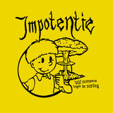 Impotentie - Demonstratieve Opnamens 7""