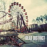 Dead District - Dancing in Ruins