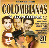 Cantes por Colombianas y Guajiras I