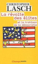 La révolte des élites, Christopher Lasch (1996)