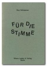 Für die Stimme, Guy Schraenen Catalogue