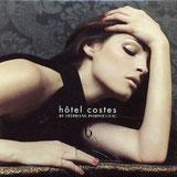 CD Hotel Costes n°6, Un monde sans frime
