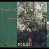 CD Little Poems, Steve Swallow, Charreton, Cappelletti