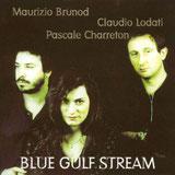CD Blue gulf stream, Charreton, Lodati, Brunod
