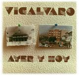 """""""Vicálvaro Ayer y Hoy"""""""
