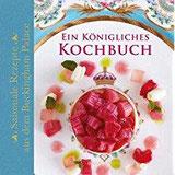 Ein Königliches Kochbuch Saisonale Rezepte aus dem Buckingham Palace