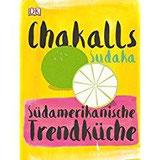 Chakalls Sudaka Südamerikanische Trendküche