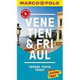 MARCO POLO Reiseführer Venetien, Friaul, Verona, Padua, Triest Reisen mit Insider-Tipps. Inklusive kostenloser Touren-App & Update-Service