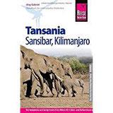 Reise Know-How Tansania, Sansibar, Kilimanjaro Reiseführer für individuelles Entdecken