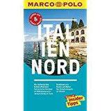 MARCO POLO Reiseführer Italien Nord Reisen mit Insider-Tipps. Inklusive kostenloser Touren-App & Update-Service