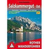 Salzkammergut Ost Dachstein - Traunstein - Totes Gebirge. 52 Touren. Mit GPS-Daten. (Rother Wanderführer)