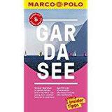 MARCO POLO Reiseführer Gardasee Reisen mit Insider-Tipps. Inklusive kostenloser Touren-App & Update-Service