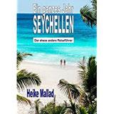 Ein ganzes Jahr Seychellen Der etwas andere Reiseführer