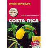 Costa Rica - Reiseführer von Iwanowsk Individualreiseführer mit Extra-Reisekarte und Karten-Download