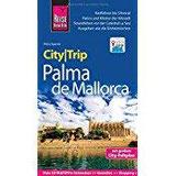 Reise Know-How CityTrip Palma de Mallorca Reiseführer mit Faltplan und kostenloser Web-App