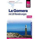 Reise Know-How La Gomera - Mit 20 Wanderungen und Faltplan Reiseführer für individuelles Entdecken