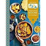 Marokkanische Küche Die Grundlagen (Länderküchen Schritt für Schritt)