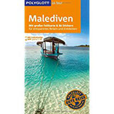 POLYGLOTT on tour Reiseführer Malediven Mit großer Faltkarte, 80 Stickern und individueller App