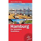 Hamburg. Der besondere Stadtführer 111 Klassiker und Geheimtipps