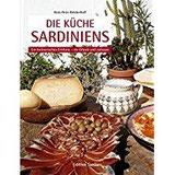 Die Küche Sardiniens Ein kulinarisches Erlebnis – im Urlaub und zuhause