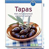 Tapas (Minikochbuch) Klein, temperamentvoll und typisch spanisch
