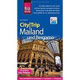 Reise Know-How CityTrip Mailand und Bergamo Reiseführer mit Faltplan und kostenloser Web-App