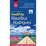 Reise Know-How InselTrip Mauritius und Rodrigues Reiseführer mit Insel-Faltplan und kostenloser Web-App