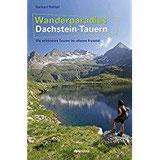 Wanderparadies Dachstein-Tauern Die schönsten Touren im oberen Ennstal