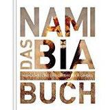 Das Namibia Buch Highlights eines faszinierenden Landes