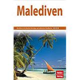 Nelles Guide Reiseführer Malediven (Nelles Guide Deutsche Ausgabe)