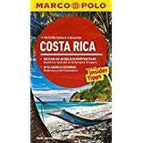 MARCO POLO Reiseführer Costa Rica Reisen mit Insider-Tipps. Mit EXTRA Faltkarte & Reiseatlas