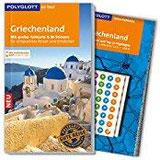 POLYGLOTT on tour Reiseführer Griechenland Mit großer Faltkarte, 80 Stickern und individueller App