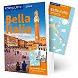 POLYGLOTT Reiseführer Bella Italia 50 legendäre Touren gestern & heute, mit herausnehmbarer Karte (POLYGLOTT on tour)