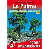 La Palma Die schönsten Küsten- und Bergwanderungen. 69 Touren. Mit GPS-Tracks. (Rother Wanderführer)