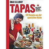 Tapas 120 Rezepte aus der spanischen Küche