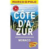 MARCO POLO Reiseführer Cote d'Azur, Monaco Reisen mit Insider-Tipps. Inklusive kostenloser Touren-App & Update-Service
