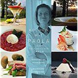 Kochen mit Paola Ein toskanischer Traum