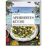 Aphrodites Küche Der Geschmack von Sommer und Zypern