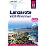 Reise Know-How Lanzarote mit 20 Wanderungen und großem Insel-Faltplan Reiseführer für individuelles Entdecken